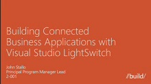 Building Connected Business Applications with Visual Studio LightSwitch