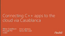 Connecting C++ Apps to the Cloud via Casablanca