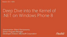 Deep Dive into the Kernel of .NET on Windows Phone 8