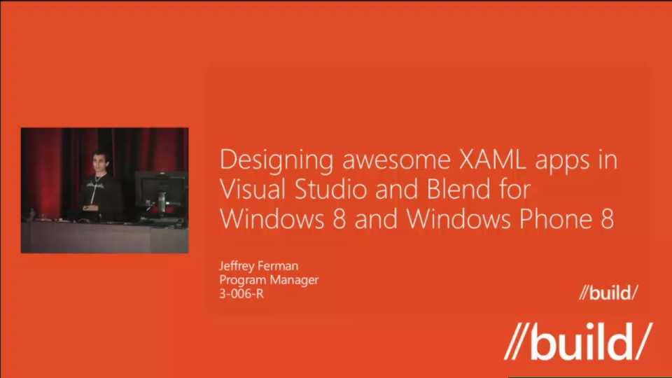 Designing awesome XAML apps in Visual Studio and Blend for Windows 8 and Windows Phone 8 (Repeat)