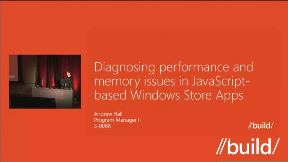 Diagnosing performance and memory issues in JavaScript-based Windows Store apps (Repeat)