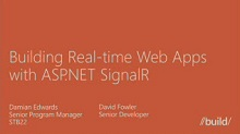 Building Real-time Web Apps with ASP.NET SignalR