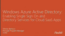 Windows Azure Active Directory:  enabling single sign on and directory services for cloud SaaS apps