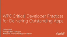 Windows Phone 8: Critical Developer Practices for Delivering Outstanding Apps