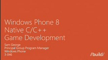 Windows Phone 8: Native C/C++ Game Development