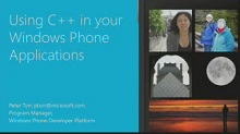 Windows Phone 8: Using C++ in your Applications (Repeat)