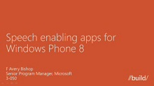 Windows Phone 8: Using the Speech API