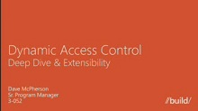 Extending & customizing Dynamic Access Control