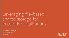 Writing Windows Server 2012 Applications to leverage the file based shared storage