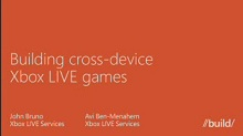 Building Cross-Device Xbox Games