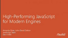 Building High-Performing JavaScript for Modern Engines