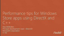 Performance tips for Windows Store apps using DirectX and C++