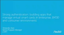 Strong Authentication: Building Apps That Leverage Virtual Smart Cards in Enterprise, BYOD, and Consumer Environments