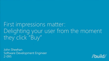 "First Impressions Matter: Delighting Your User from the Moment They Click ""Buy"""