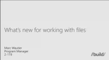What's New for Working with Files