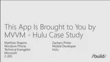 Windows Phone: This App Is Brought to You by MVVM– Hulu Case Study