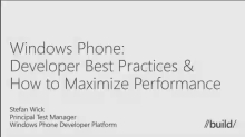 Windows Phone: Developer Best Practices & How to Maximize Performance