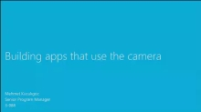 Building Apps That Use the Camera