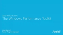 App Performance: The Windows Performance Toolkit