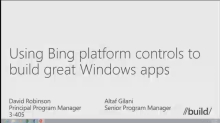 Using Bing Platform Controls to Build Great Windows Apps