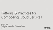 Patterns & Practices for Composing Cloud Services