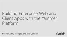 Building Enterprise Web and Mobile Apps with the Yammer Platform