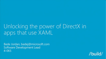 Unlocking the Power of DirectX in Apps That Use XAML