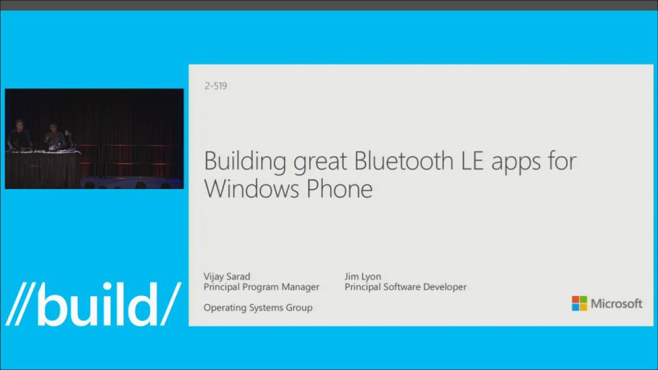Building Great Bluetooth Apps for Windows Phone