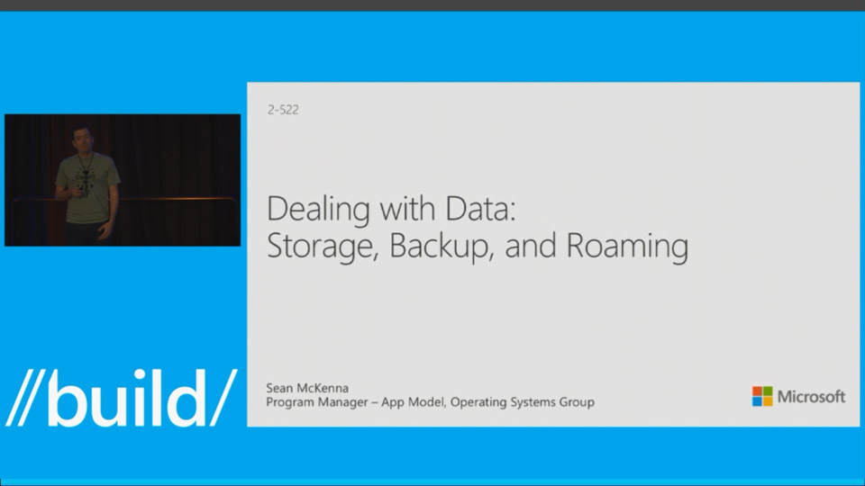 Dealing with Data: Storage, Roaming, and Backup on Windows and Windows Phone