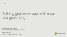 Building Geo-Aware Apps with Maps and Geofencing