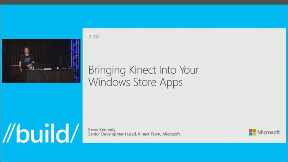 Bringing Kinect into Your Windows Store App