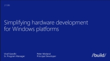 Simplifying Hardware Development for Windows Platforms