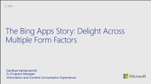 The Story of Bing Apps: Delight Across Multiple Form Factors