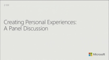 Creating Personal Experiences: A Panel Discussion