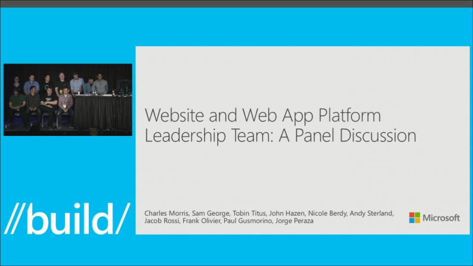 Website and Web App Platform Leadership Team: A Panel Discussion
