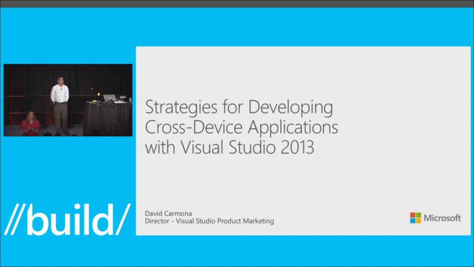 Strategies for Developing Cross-Device Applications with Visual Studio 2013