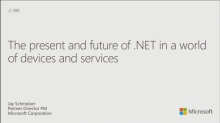 The Present and Future of .NET in a World of Devices and Services