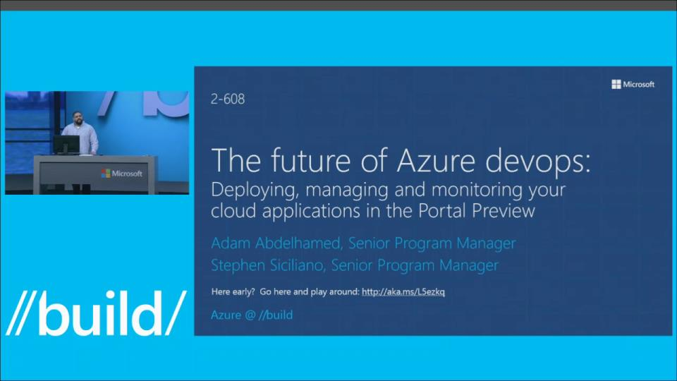 The Future of Azure DevOps: Deploying, Managing and Monitoring Your Cloud Applications