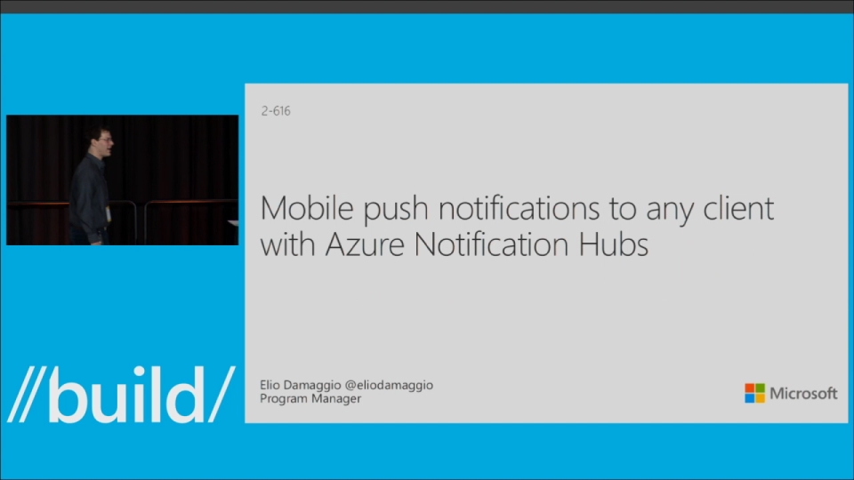 Mobile Push Notifications to Any Client with Azure Notification Hubs