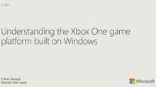 Understanding the Xbox One Game Platform Built on Windows