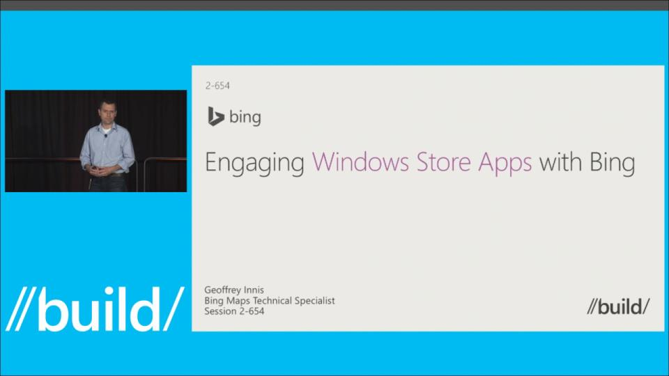Creating Engaging Windows Store Apps with the Bing Platform