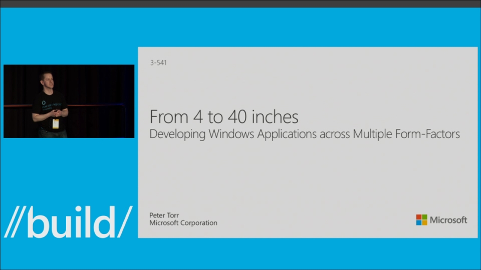 From 4 to 40 inches: Developing Windows Applications across Multiple Form Factors