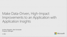 Make Data-Driven, High-Impact Improvements to an Application with Application Insights