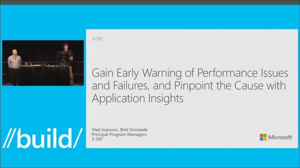 Gain Early Warning of Performance Issues and Failures, and Pinpoint the Cause with Application Insights