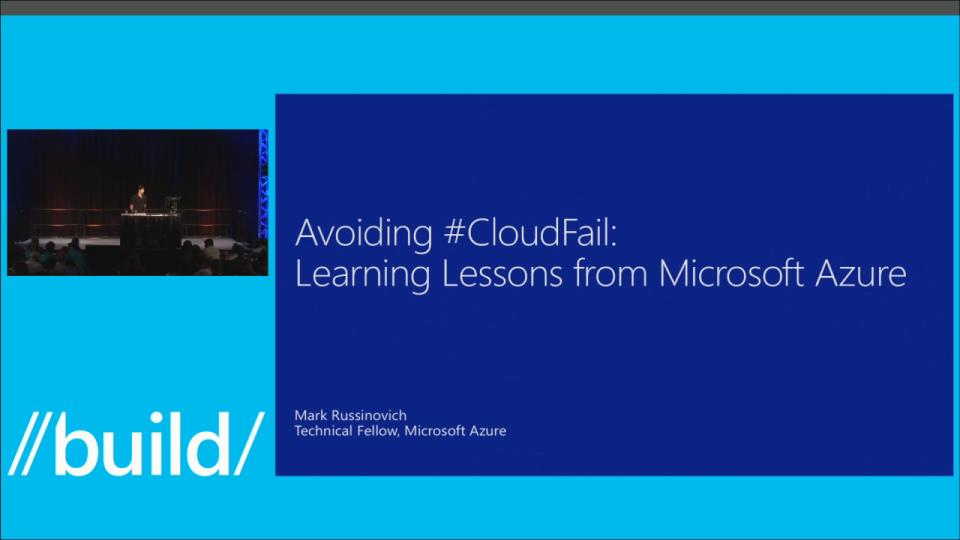Avoiding Cloud Fail: Learning from the Mistakes of Azure with Mark Russinovich