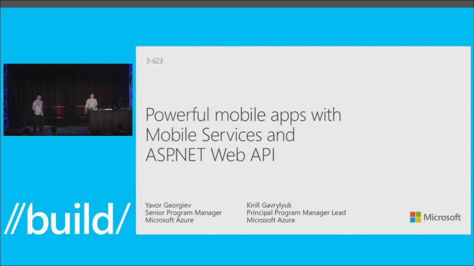 Powerful Mobile Apps with Mobile Services and ASP.NET Web API