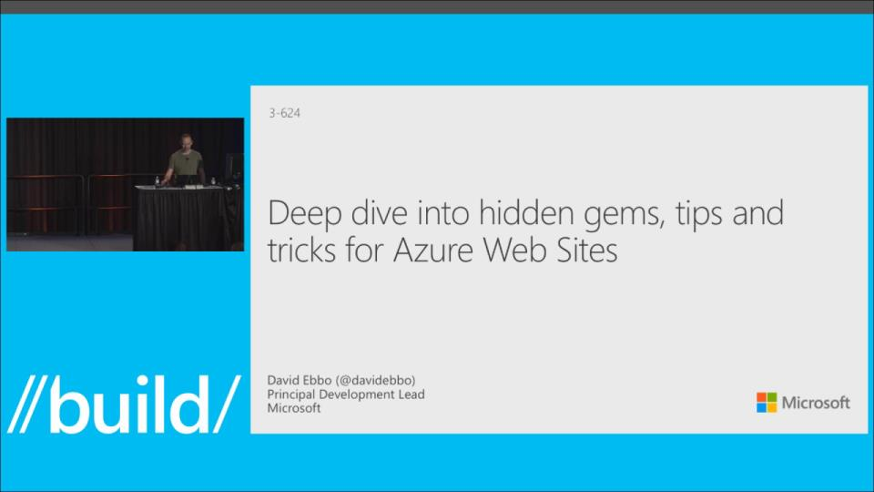 Deep Dive into Hidden Gems, Tips and Tricks for Azure Web Sites