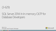 SQL Server in Memory OLTP for Database Developers