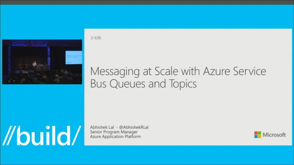 Messaging at Scale with Azure Service Bus Queues and Topics