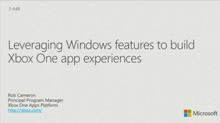 Leveraging Windows Features to Build Xbox One App Experiences